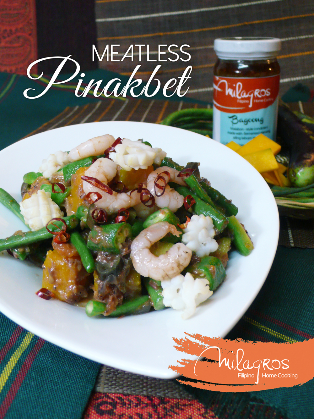 Recipe Meatless Pinakbet Milagros Private Kitchen